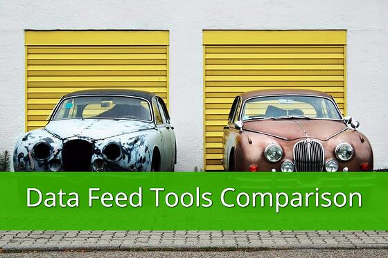 Data Feed Tools Comparison