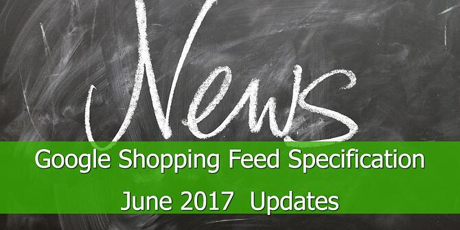 Google-Shopping-Feed-Specification-June-2017 -Updates.jpg