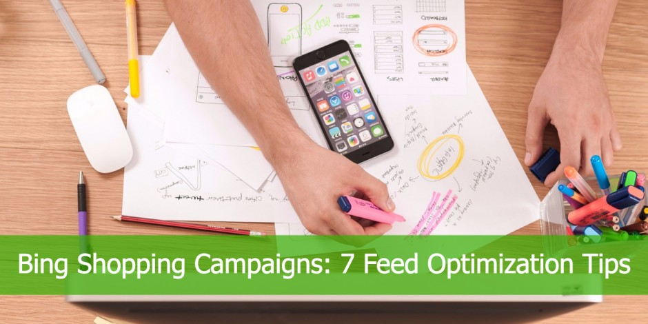 Bing Shopping Campaign Data Feed Optimization