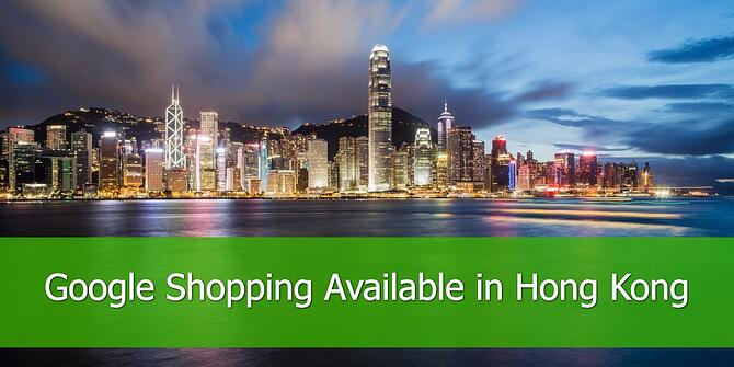Google Shopping is Available in Hong Kong