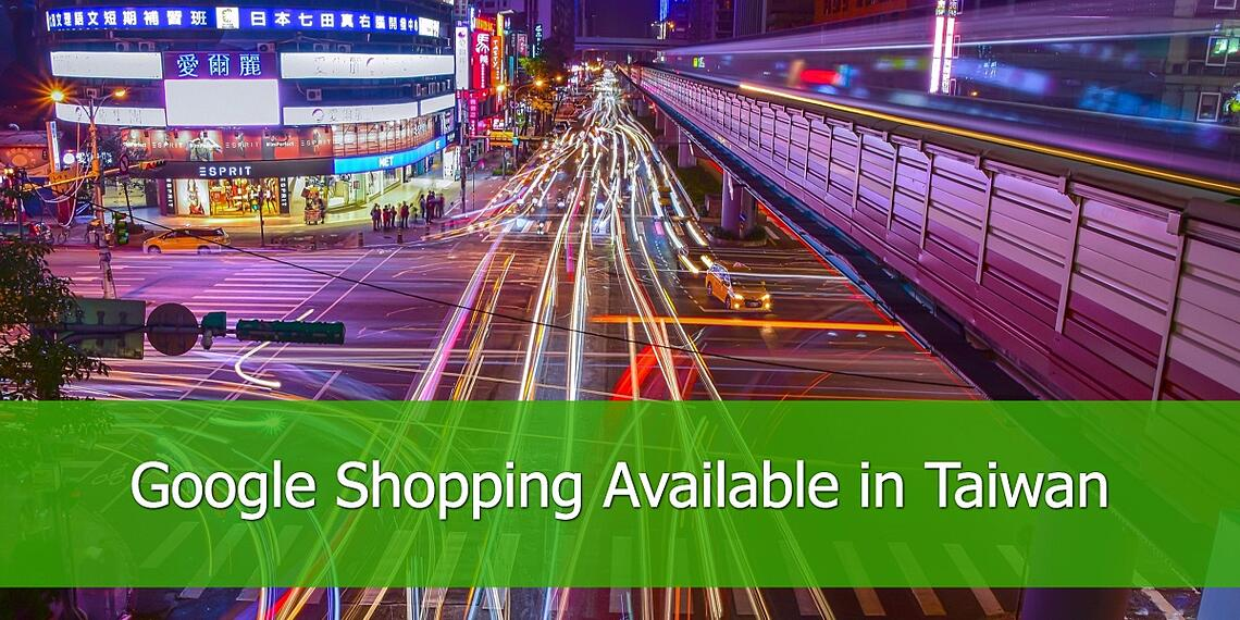 Google Shopping is Available in Taiwan