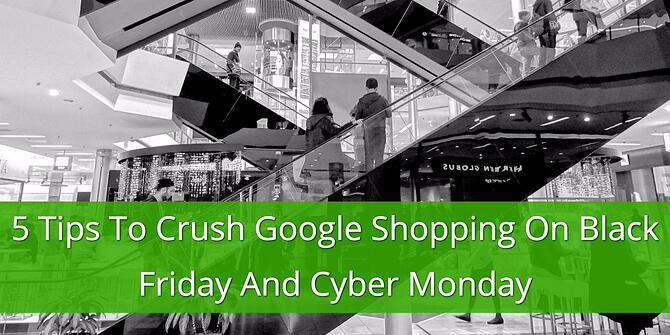 Tips for Google Shopping on Black Friday