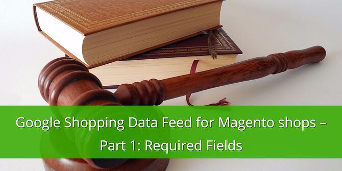 Google Shopping Data Feed for Magento Shops