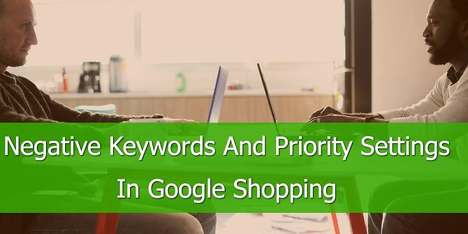 negative-keywords-priority-settings-google-shopping.jpg