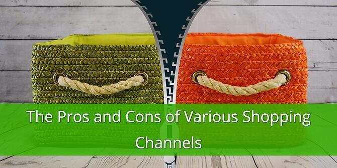 Pros and Cons of Various Shopping Channels