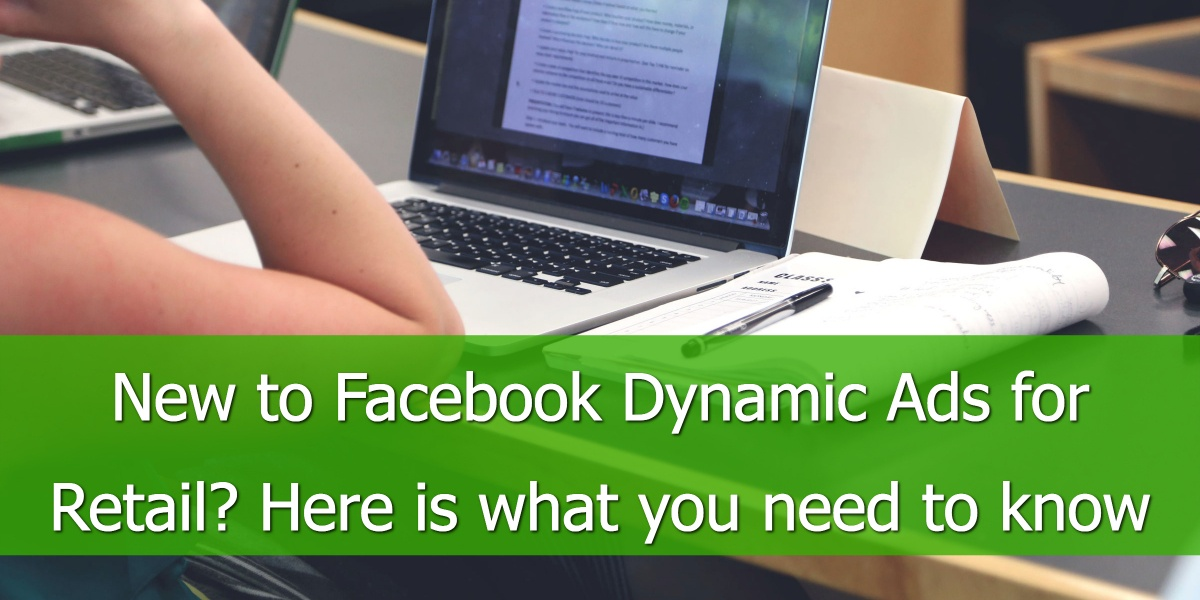 Facebook Dynamic Product Ads for Retail