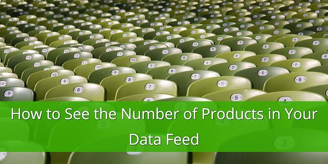 How to See the Number of Products in Your Data Feed