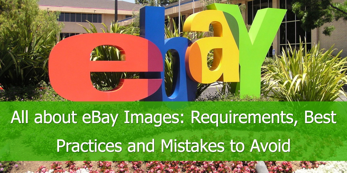 How To Master Ebay Images And Their Requirements