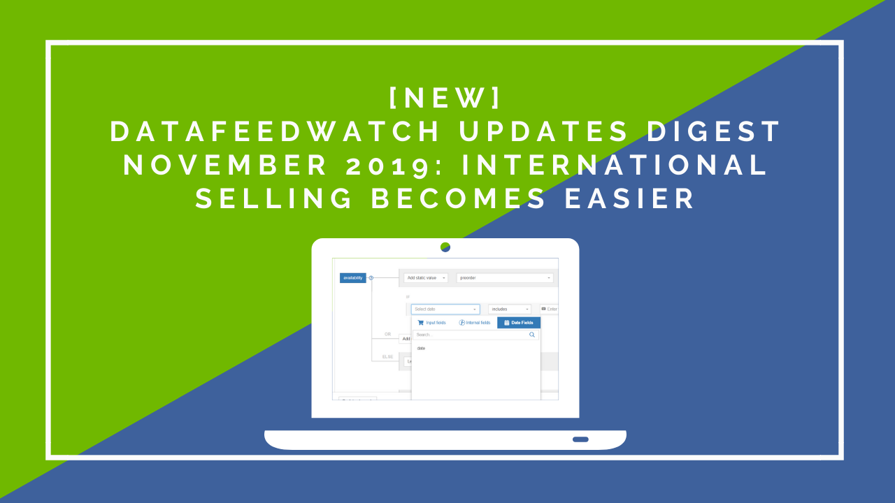 DataFeedWatch-Updates-Digest-November-2019-International-Selling-Becomes-Easier1