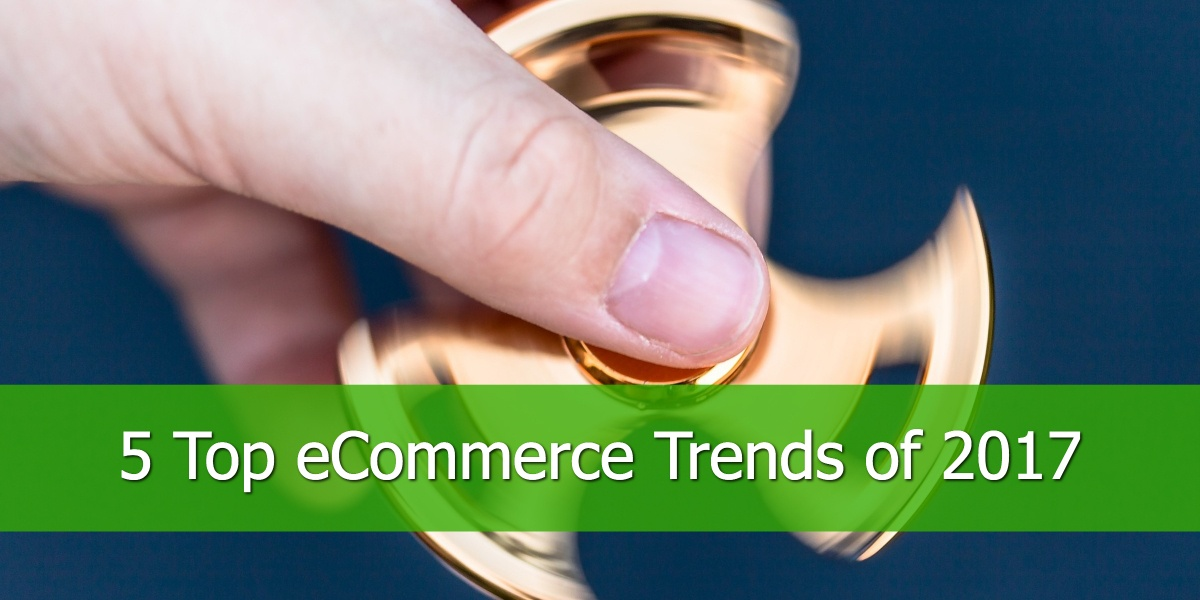top-ecommerce-trends-2017.jpg